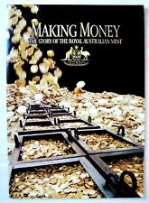 Making Money - Story of the Royal Australia Mint in Canberra Book