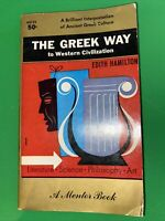 The Greek Way to Western Civilization by Edith Hamilton - Mentor MD 32 - 1959