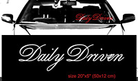 DAILY DRIVEN windshield STANCE front glass car Mugen JDM decal sticker
