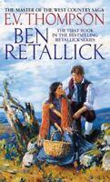 Ben Retallick (Retallick series) By E. V. Thompson