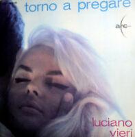 "LUCIANO VIERI  TORNO A PREGARE 7"" STANDING IN SHADOW  ( MOGOL-BYERS-DANIELS)"