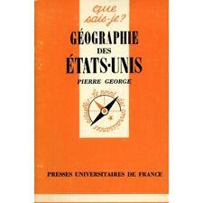 Géographie des Etats Unis / George, Pierre / Réf: 16993