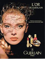 PUBLICITE ADVERTISING 094  1992  GUERLAIN  cosmétiques OR 3