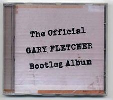 Gary Fletcher CD The Official Bootleg Album - ex The Blues Band - neu OVP sealed