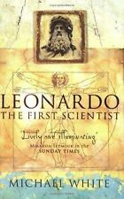 Leonardo Da Vinci the First Scientist