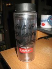 "Bodum Insulated Travel French Press Coffee Tea Mug ""Give Up Bad Coffee For Good"""