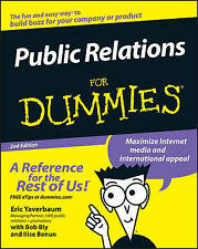 Public Relations for Dummies, 2nd Edition by Ilise Benun, Eric Yaverbaum...