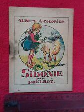 Mini album a colorier/SIDONIE par POULBOT/1900