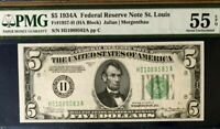 1934A $5 PMG55 EPQ ABOUT UNCIRCULATED FEDERAL RESERVE NOTE, ST. LOUIS