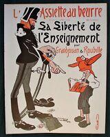 """L'Assiette au Beurre #155 """"Sa Siberté de l""""Enseignement"""" 1904 French Satire Art"""