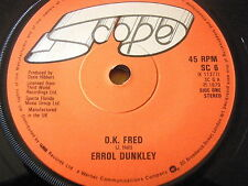 "ERROL DUNKLEY - O.K. FRED  7"" VINYL"