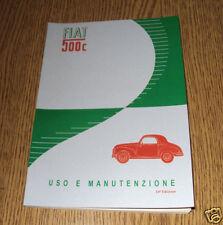 Manuale uso e manutenzione  FIAT 500 C TOPOLINO  1951 - 1952 Owner's manual