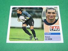 RONAN LE CROM EN AVANT GUINGAMP EAG PANINI FOOT 2003 FOOTBALL 2002-2003