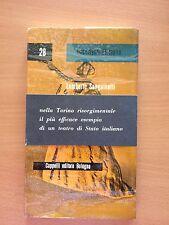 La compagnia reale sarda (1820-1855) - Lamberto Sanguinetti - Cappelli 3228