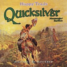 QUICKSILVER MESSENGER SERVICE - HAPPY TRAILS - CD NEW SEALED 2010 - BGO