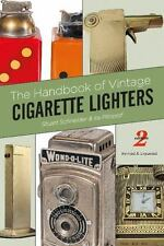 The Handbook of Vintage Cigarette Lighters by Stuart Schneider and Ira Pilossof
