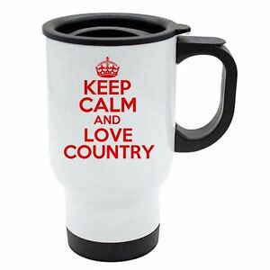 Keep Calm And Love Country Thermal Travel Mug Red - White Stainless Steel