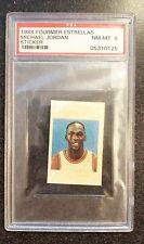 Michael Jordan 1988 Fournier Estrellas Sticker PSA 8 NM-MT Rare Pop 32 in PSA 8