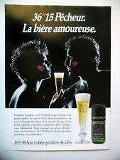 """PUBLICITE-ADVERTISING :  PECHEUR 36""""15  1990 Bière,Alcool,Couple"""