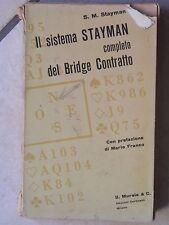 IL SISTEMA STAYMAN COMPLETO DEL BRIDGE CONTRATTO S M Stayman Prefaz Mario Franco