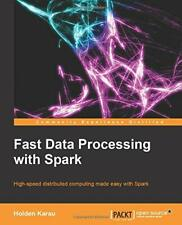 Fastdata Processing with Spark. Karau, Holden 9781782167068 Free Shipping.#
