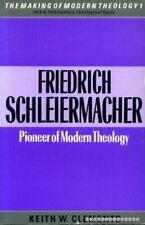 Friedrich Schleiermacher: Pioneer of Modern Theology (Making of M by  0005999804
