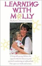 Learning with Molly : A Mother Grows and Learns Along With Her Preschool