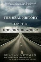 The Real History of the End of the World: Apocalyptic Predictions from Revelatio