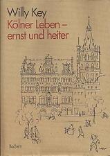 Willy Key - Kölner Leben - ernst und heiter - EA 1979