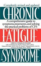 Chronic Fatigue Syndrome : A Comprehensive Guide to Symptoms, Treatments, and...