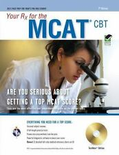 NEW: Your Rx for the MCAT CBT : Are You Serious about Getting a Top MCAT Score?