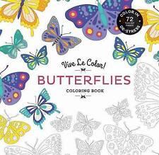 Vive Le Color! Butterflies (Adult Coloring Book): Color In; De-stress (72 Tear-o