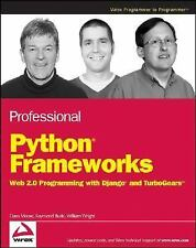 Professional Python Frameworks: Web 2.0 Programming with Django and Turbogears (