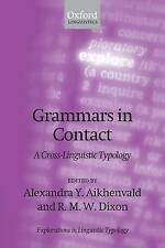 Grammaires en contact: a cross-linguistic typology (explorations in linguistic ty