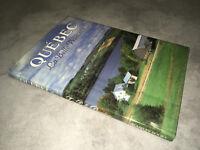 QUEBEC LA BELLE PROVINCE Canada BRAMLEY BOOKS 1991 Francais / Anglais - DC24A