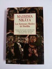 LOS MEDIA SERMONS del BUDDHA Translation del pali to spanish MAJJHIMA NIKAYA