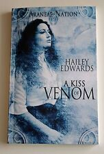 A KISS OF VENOM by HAILEY EDWARDS TSPB 2014 Novella in the 'ARANEAE NATION'