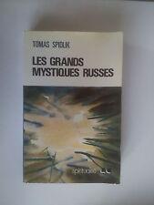 Tomas SPIDLIK Les grands Mystiques Russes ( Nouvelle Cité, Paris 1979)