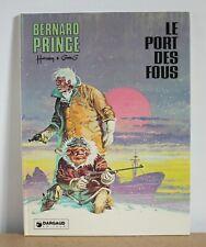 Bernard Prince N°13' Le port des fous Hermann & Greg 1978 EO