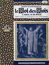 Le Roi des Rois - Cecil B. De Mille - Eds. Jules Tallandier - Coll.Ciné Or -1927