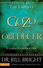 El gozo de obedecer fielmente: El camino a lo mejor de Dios (Gozo de Conocer a