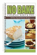 NEW - No Bake Cookies, Bars & Pies by G&R Publishing