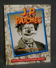 SIGNED,  J. P. Patches,  Northwest Icon by Julius Pierpont Patches  SC Book