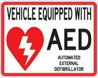 5x4 Vehicle Equipped with AED Sticker Medical Emergency Decal Car Truck Sign