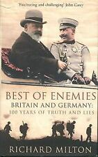Best of Enemies: Britain and Germany: 100 Years of Truth and Lies (Hardback or C