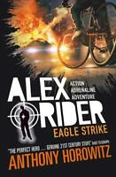 Eagle Strike (Alex Rider), Horowitz, Anthony, New,