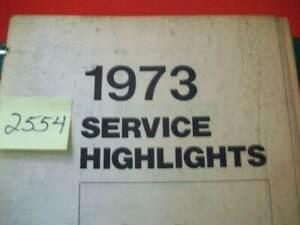 17-1973 FMC FORD SERVICE HIGHLIGHTS HANDBOOKS/MANUALS FOR DEALERSHIP TECHNICIANS