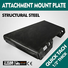 "1/2"" Quick Tach Attachment Mount Plate Heavy Duty bobcat Loader"