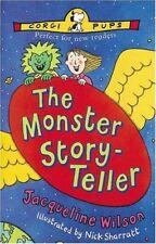 BOOK-The Monster Story-teller (Corgi Pups),Jacqueline Wilson, Nick Sh
