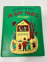 Vintage JEANNE-MARIE IN GAY PARIS By FRANCOISE 1956 First Edition Hardback VG